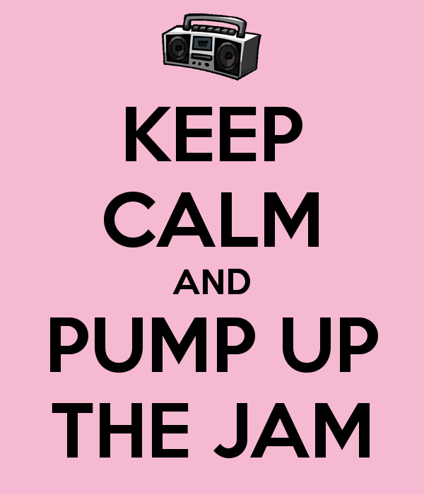 keep-calm-and-pump-up-the-jam-3